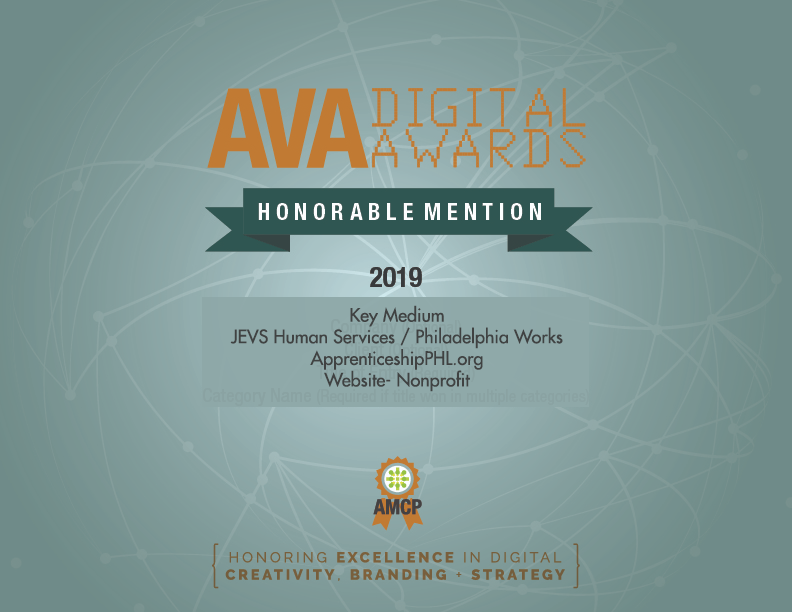 2019 Honorable Mention in the AVA Digital Awards for ApprenticeshipPHL